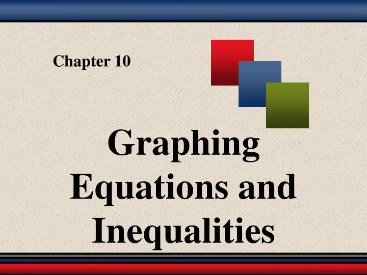graphing equations and inequalities n.