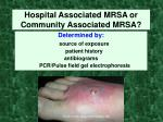 hospital associated mrsa or community associated mrsa