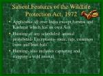 salient features of the wildlife protection act 1972