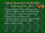 salient features of the wildlife protection act 197213