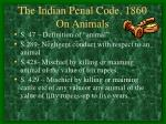 the indian penal code 1860 on animals