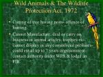 wild animals the wildlife protection act 197235