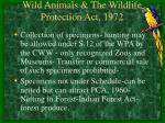 wild animals the wildlife protection act 197236
