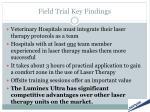 field trial key findings