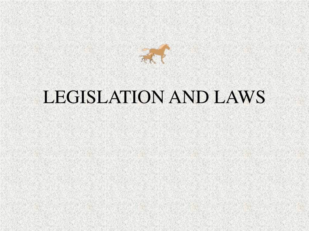 legislation and laws l.