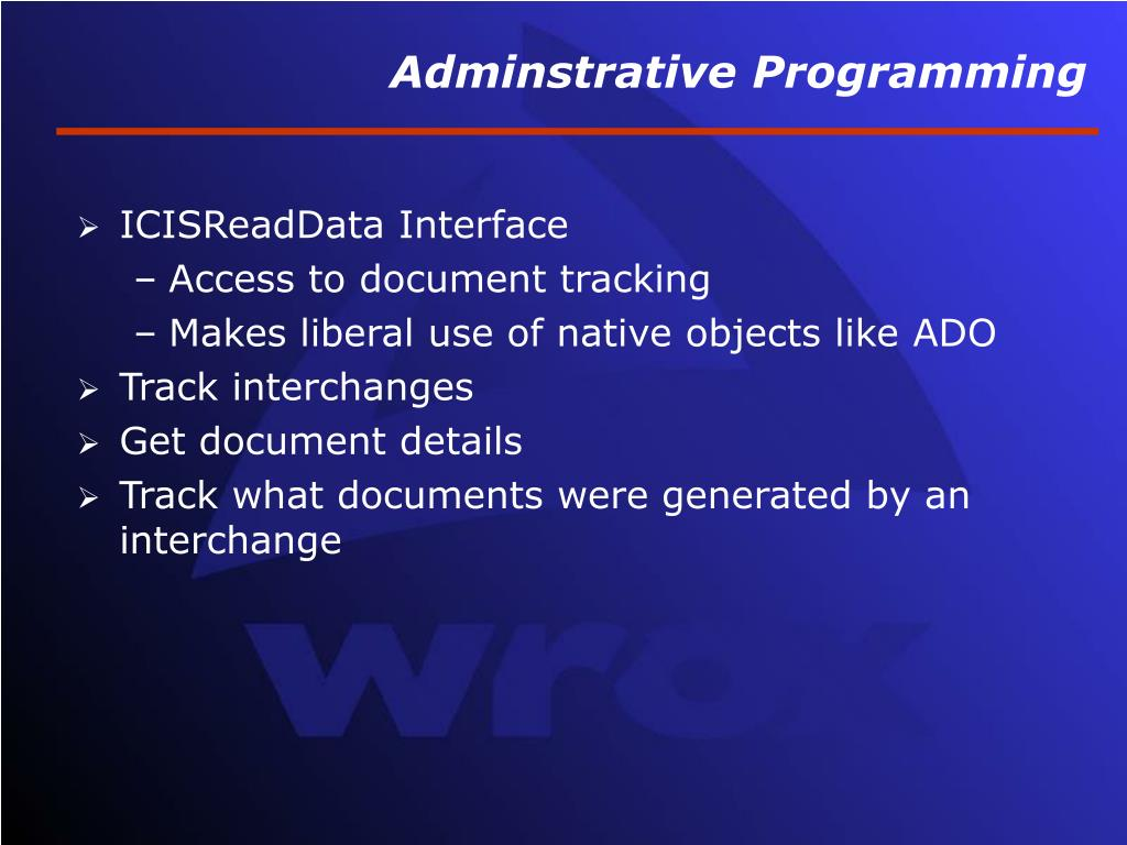 Adminstrative Programming