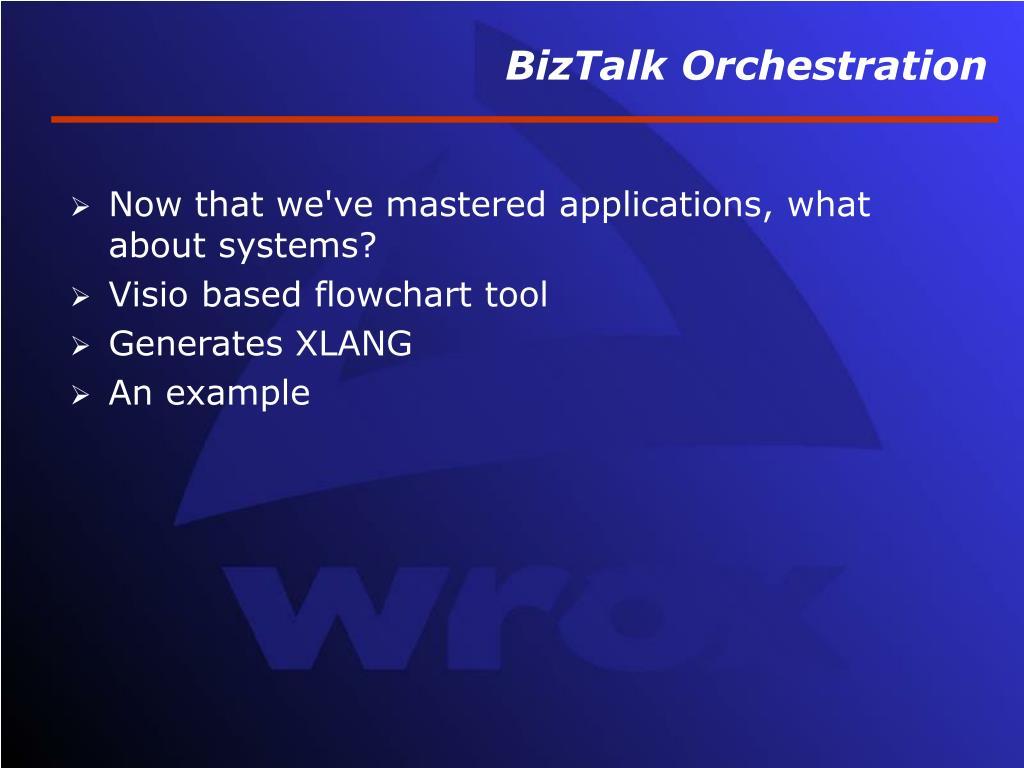 BizTalk Orchestration