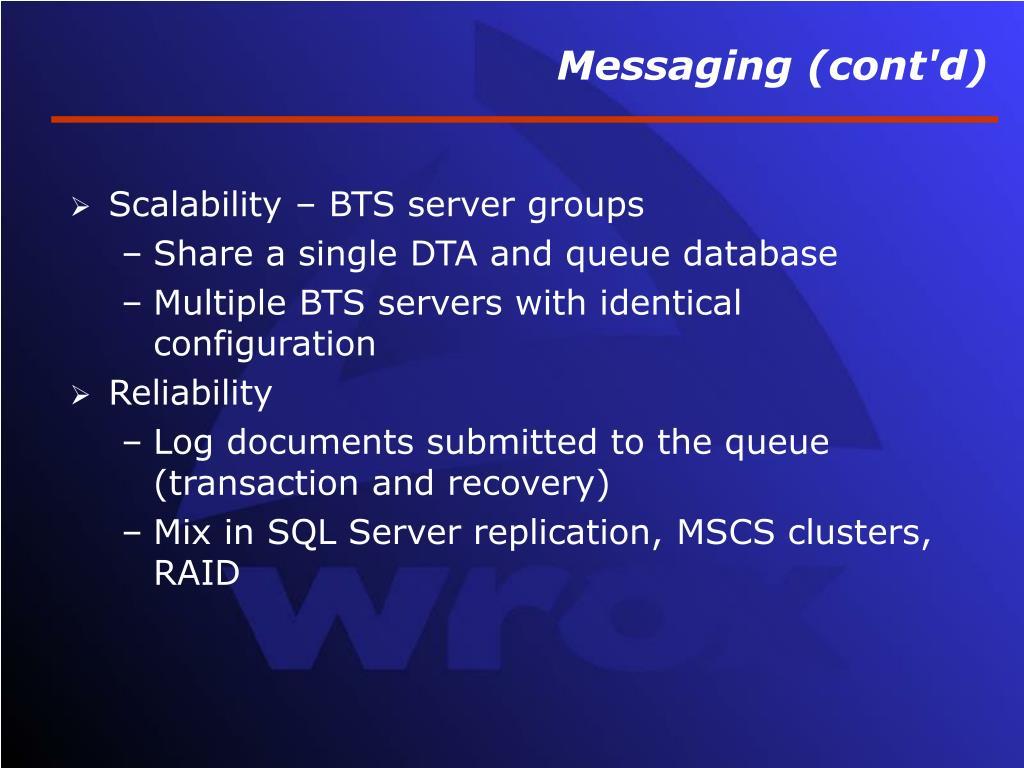 Messaging (cont'd)