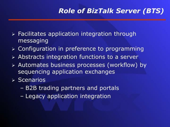 Role of biztalk server bts