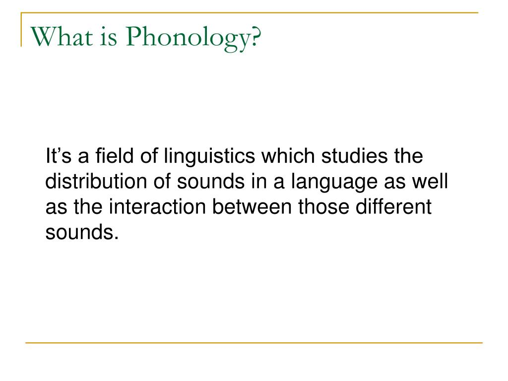 What is Phonology?