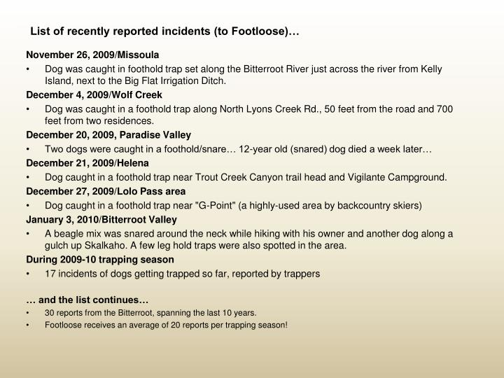 List of recently reported incidents to footloose