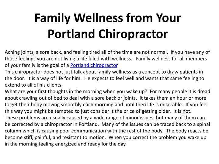 family wellness from your portland chiropractor n.