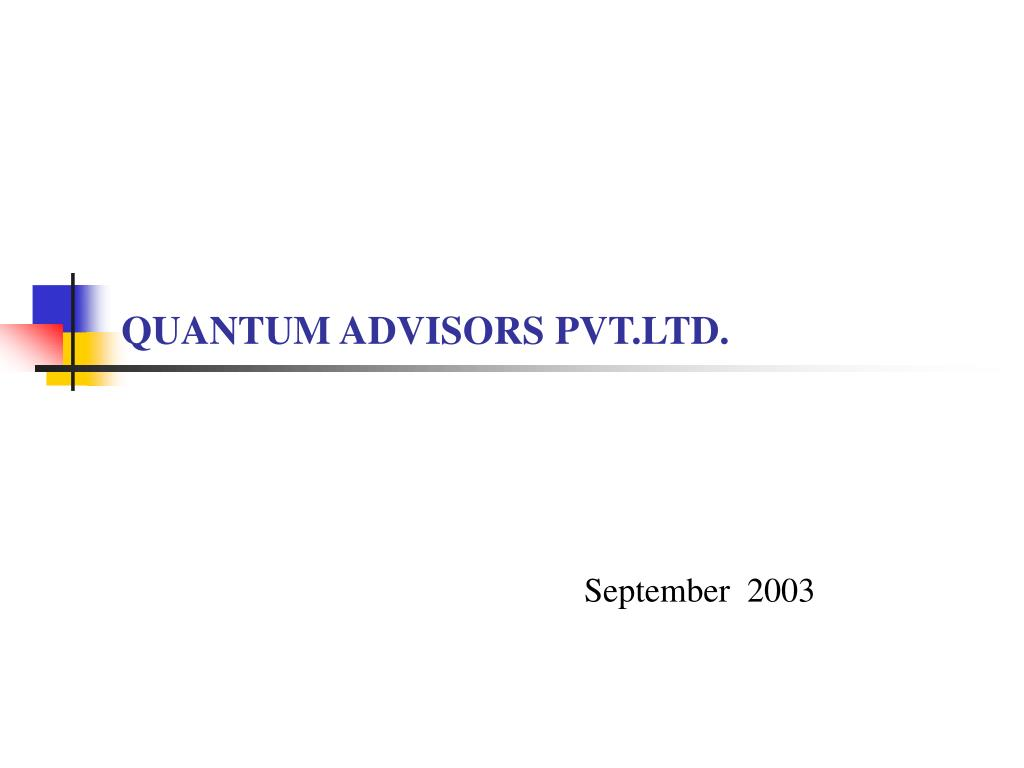 quantum advisors pvt ltd l.