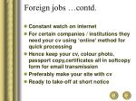 foreign jobs contd