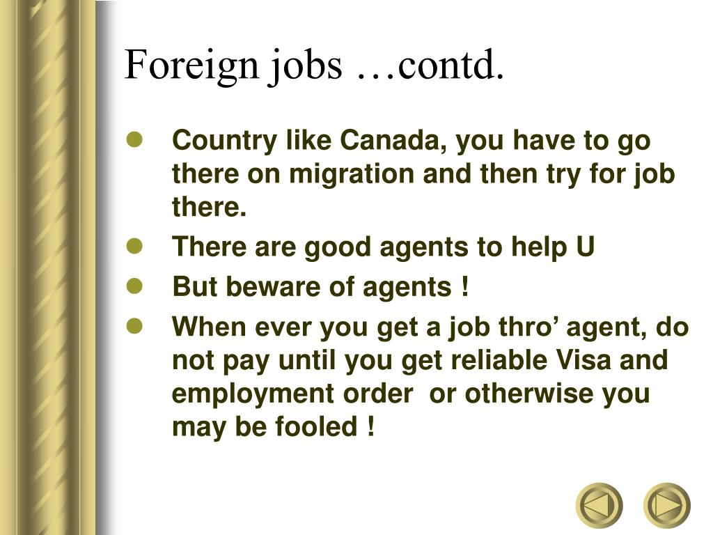 Foreign jobs …contd.