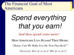 the financial goal of most americans