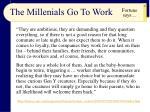 the millenials go to work
