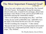 the most important financial goal29