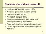 students who did not re enroll