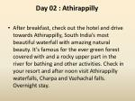 day 02 athirappilly