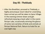 day 05 thekkady