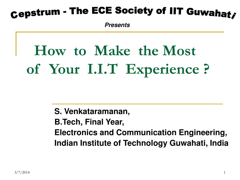 how to make the most of your i i t experience l.