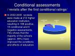 conditional assessments revisits after the first conditional ratings
