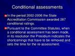 conditional assessments