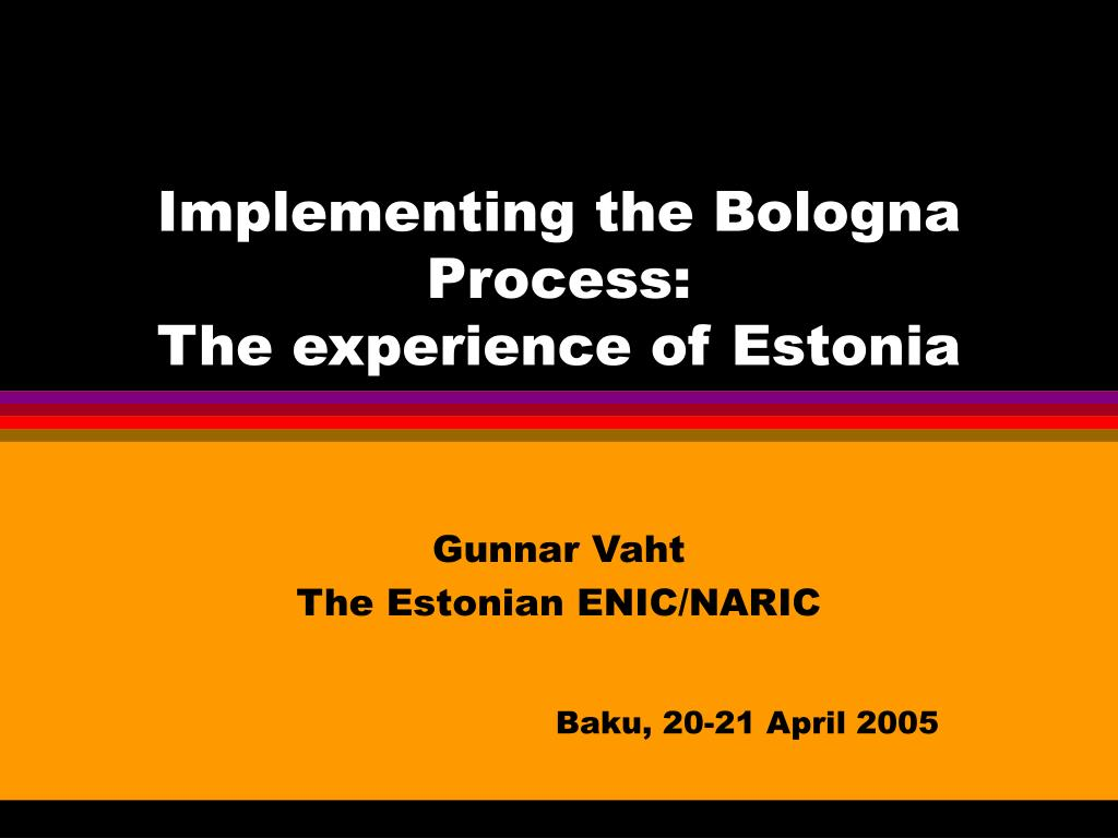 implementing the bologna process the experience of estonia l.