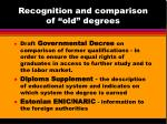 recognition and comparison of old degrees
