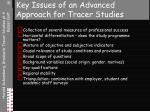 key issues of an advanced approach for tracer studies