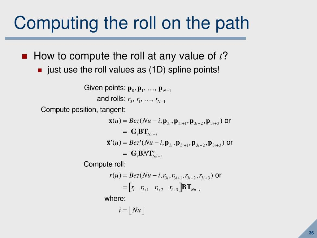 Computing the roll on the path