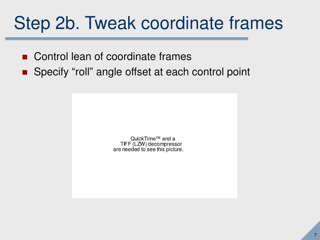 Step 2b. Tweak coordinate frames