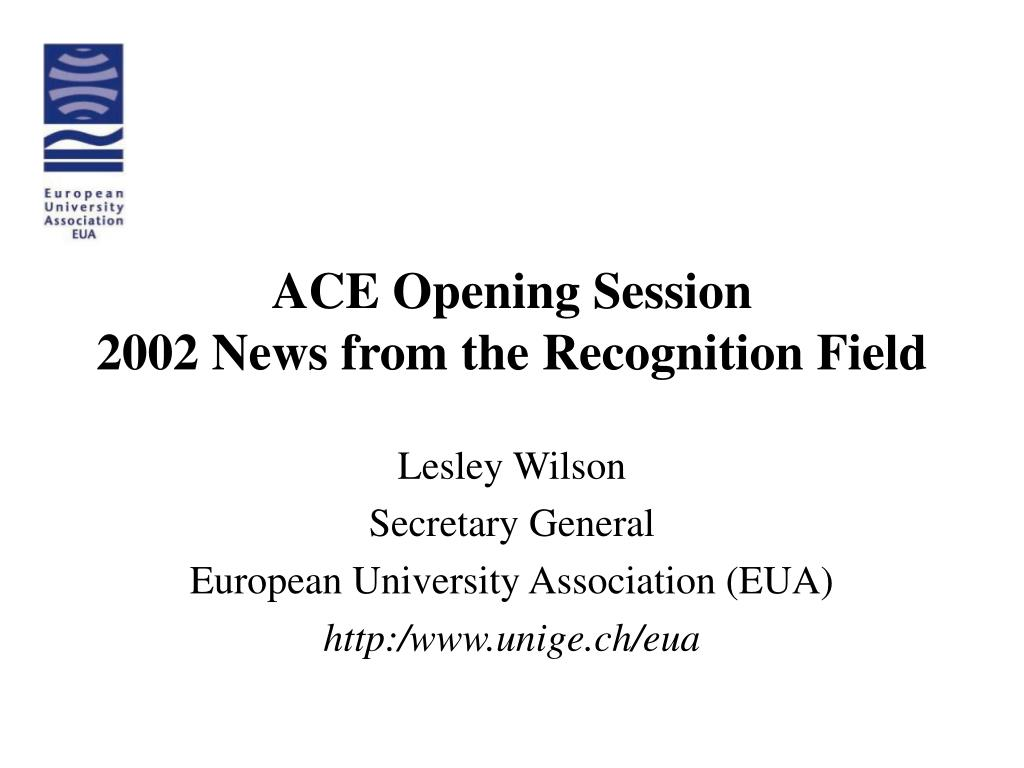 ace opening session 2002 news from the recognition field l.