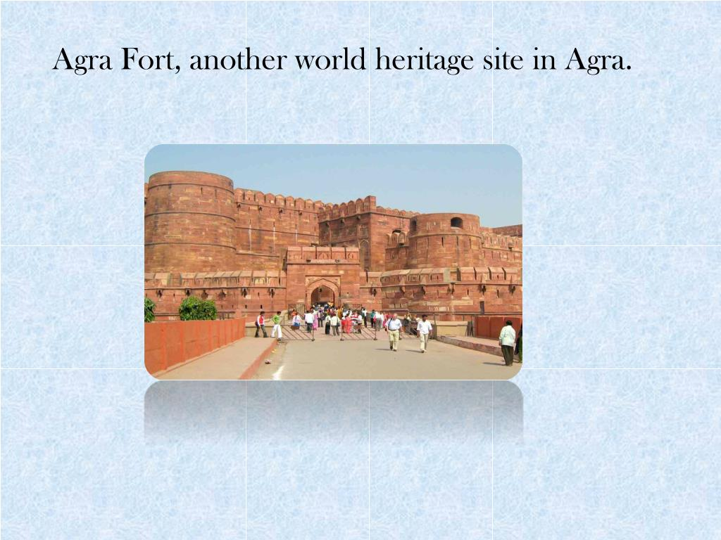 Agra Fort, another world heritage site in Agra.
