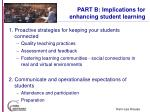 part b implications for enhancing student learning36