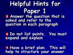 helpful hints for paper 1