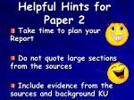 helpful hints for paper 2