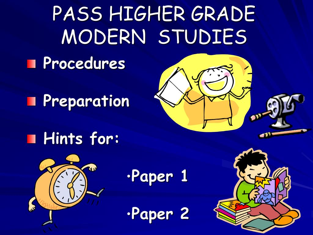 pass higher grade modern studies l.