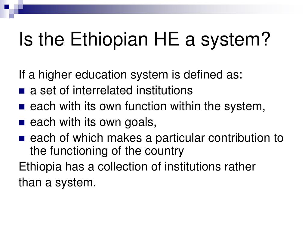Is the Ethiopian HE a system?