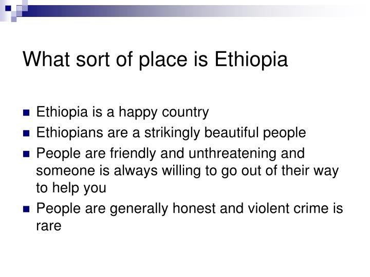 What sort of place is ethiopia