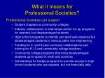 what it means for professional societies