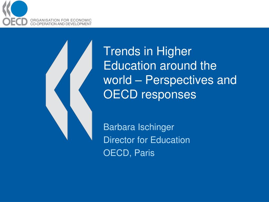 trends in higher education around the world perspectives and oecd responses l.