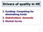 drivers of quality in he