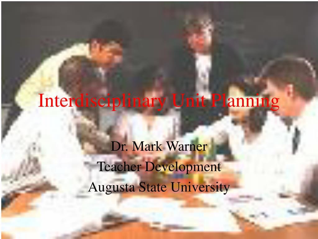 interdisciplinary unit planning l.