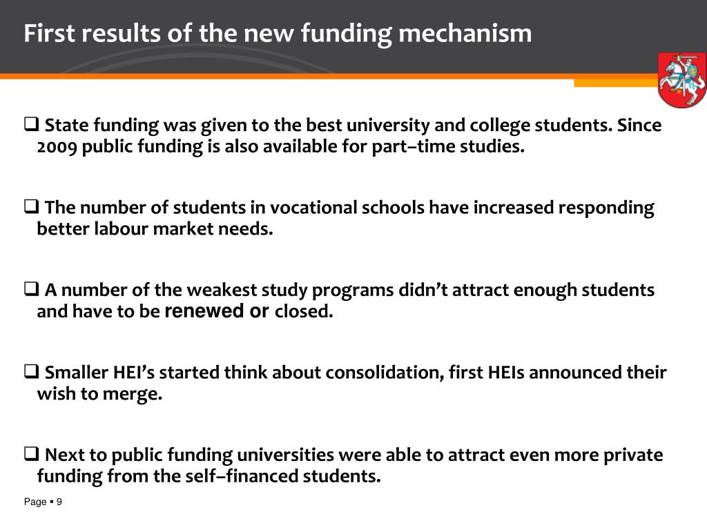 First results of the new funding mechanism