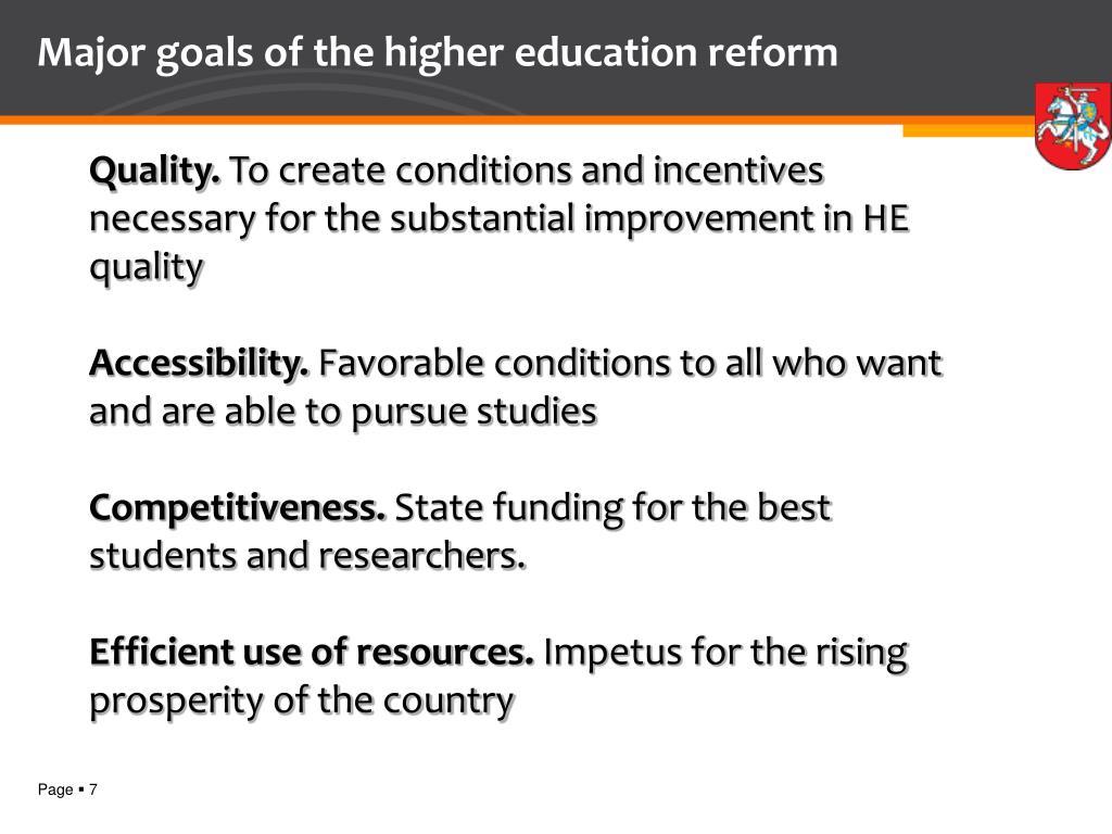 Major goals of the higher education reform