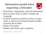 information needed when requesting a helicopter