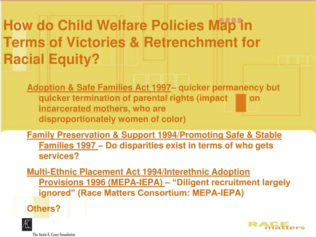 How do Child Welfare Policies Map in Terms of Victories & Retrenchment for Racial Equity?
