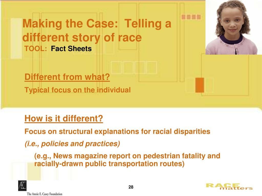 Making the Case:  Telling a different story of race